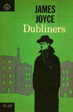 Dubliners - James Joyce   16 Works That Ernest Hemingway Thought A Young Writer Should Read