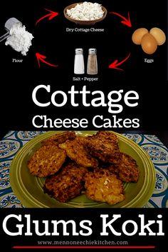 Cottage Cheese Cakes (Glums Koki) Amish Recipes, New Recipes, Cooking Recipes, German Recipes, Favorite Recipes, Dry Cottage Cheese, Cottage Cheese Pancakes, Potato Side Dishes, Cheese Cakes