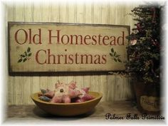 Primitive Old Homestaed Christmas Wood Sign Wall by palmerfalls, $34.00