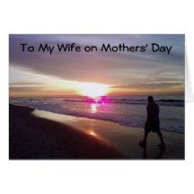 To My Wife on Mothers' Day Card