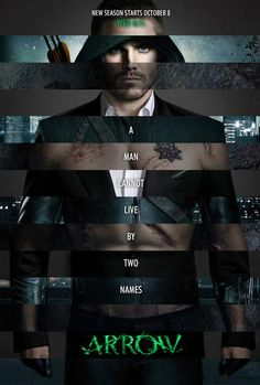 A man cannot live by two names #Arrow