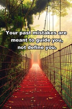 Past mistakes guide you