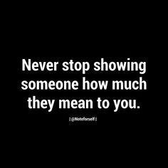 Always show that you care.