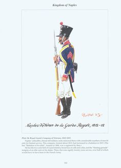 Kingdom of Naples: Plate 56. Royal Guard: Company of Veterans, 1812-1815.