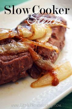 Slow Cooker Steak and Caramelized Onions! Did you know you can make steak in the slow cooker? It's SO good and easy! This is now our favorite way to cook a steak.