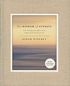 The Wisdom of Sundays by Oprah Winfrey People Change Quotes, Servant Leadership, Leader In Me, John Maxwell, Quotes Wolf, Self Love Books, Jon Kabat Zinn, Super Soul Sunday, Happiness Project