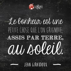 Le bonheur...Jean Giraudoux
