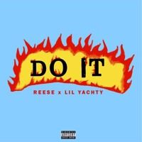 Do It Feat Lil Yachty (Prod By Wheezy) by Reese on SoundCloud