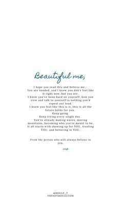 Self Love Quote Discover Beautiful me. Quotes by Tiffany Moule Believe In Me Quotes, Love Yourself Quotes, Self Love Quotes, Change Quotes, Quotes To Live By, All About Me Quotes, Breathe Quotes, Its Okay Quotes, Love Yourself First