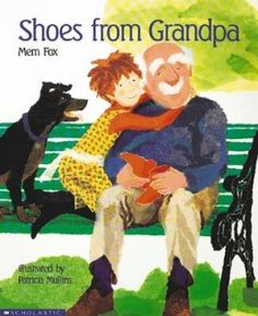 Australian Picture Books: Shoes from Grandpa. One of my girls favourites