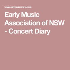 Early Music Association of NSW - Concert Diary