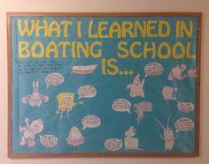 What I Learned in Boating School Is...An Academic Bulletin Board