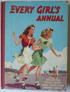 1950s EVERY GIRLS ANNUAL Vintage Childrens Book Girls Enid Blyton Phyllis Briggs