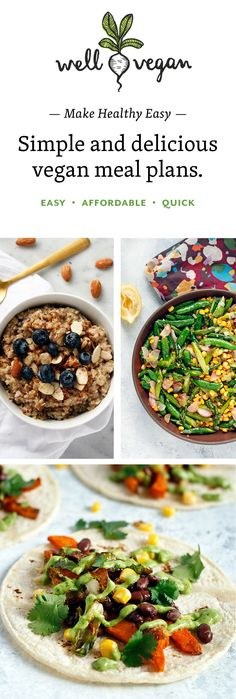 Our weekly vegan meal plans and shopping lists make following a healthy, plant‑based diet simple. You're busy…let us meal plan your week.