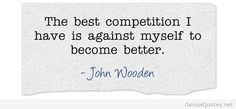 John Wooden about competitions
