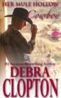 Her Mule Hollow Cowboy (New Horizon Ranch: Mule Hollow) by Debra Clopton.  Estimated Reading Time: 85 minutes.