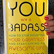 You Are A Badass How To Stop Doubting Your Greatness And Start Living An Awesome Life Jen Sincero 9780762447695 Am Greatful Book Worth Reading Jen Sincero