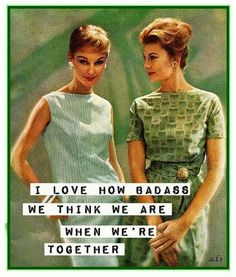 Top 39 Funny Best Friend sayings - Quotes and Humor Retro Humor, Vintage Humor, Retro Funny, Funny Vintage, Vintage Posters, To Do Planner, Anne Taintor, Humor Grafico, Haha Funny