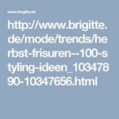 http://www.brigitte.de/mode/trends/herbst-frisuren--100-styling-ideen_10347890-10347656.html
