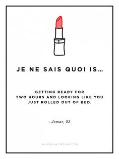"""Je ne sais quoi is... """"getting ready for two hours and looking like you just rolled out of bed"""" // via @WhoWhatWear"""