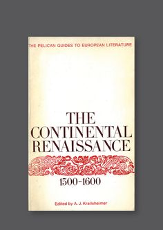 Pelican A1274 – The Continental Renaissance: 1500-1600 [1971] Cover design by Germano Facetti