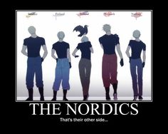 | The Nordics - Hetalia Photo (24833155) - Fanpop fanclubs Look at how manly they've been drawn! My word, that's a really good picture. Such good backsides! *wonk*