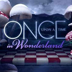 Once Upon a Time in Wonderland... SO excited about this!