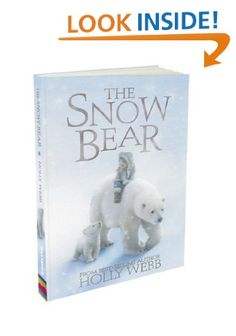 The Snow Bear by Holly Webb