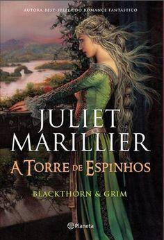 Pepita Mágica : [Livro] A torre de espinhos, de Juliet Marillier