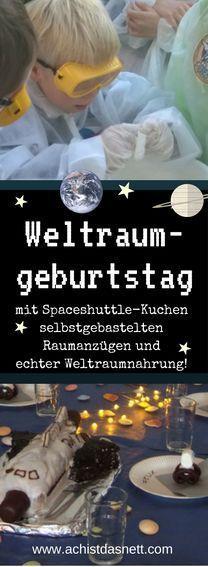 Weltraumgeburtstag - Anleitungen, Spielideen - hier findest du die besten alles von Geburtstagskuchen über Astronautennahrung bis zu super Geschenkideen! http://www.achistdasnett.com/motto-geburtstage/weltraumgeburtstag1