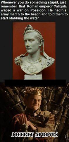 Joffrey and Caligula bear an uncanny resemblance.