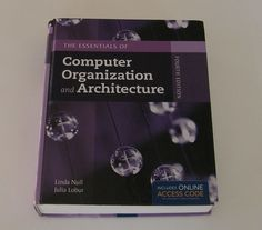 The Essentials of Computer Organization and Architecture Access Code Fourth Ed