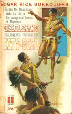 Tarzan and The City of Gold. by Edgar Rice Burroughs.