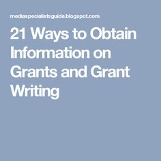 21 Ways to Obtain Information on Grants and Grant Writing Writing Advice, Writing Resources, Writing Ideas, Nonprofit Fundraising, Fundraising Ideas, Preschool Classroom Setup, Grant Money, Grant Proposal, Business Grants