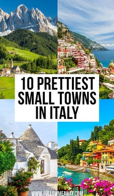 10 Prettiest Small Towns In Italy - Follow Me Away