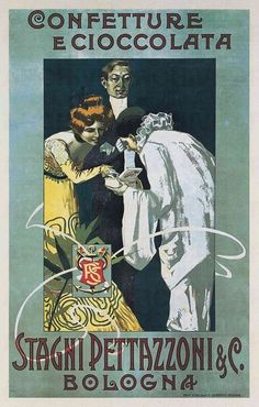 Marcello Dudovich Confetture e Cioccolata Stagni Pettazzoni & C. Bologna, 1905 c. Vintage Advertisements, Vintage Ads, Vintage Posters, Pierrot Clown, Italian Posters, Art Nouveau Poster, Elegant Couple, Vintage Typography, Illustrations And Posters