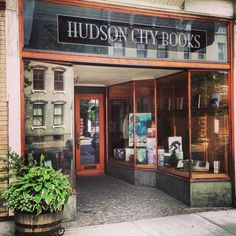 Hudson City Books Book Shops, My Kind Of Town, Shop Around, Bookstores, Hudson Valley, Road Trip, Around The Worlds, New York, City