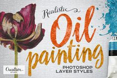 Oil Painting Photoshop Layer Styles by Creative Stuff on Creative Market