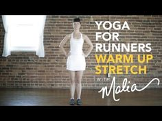 Yoga for Runners: Pre-Run Warm Up