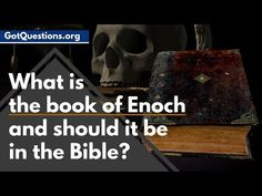 What is the book of Enoch? Why isn't the Book of Enoch in the Bible? Is the Book of Enoch true? When it comes to so called, banned books of the Bible, should.