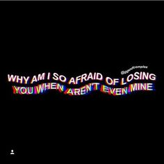 Im always afraid to lose you but what's it to you if you lose me it wouldn't hurt you at all cuz we stopped talking, texting Crush Quotes, Mood Quotes, Life Quotes, Sad Wallpaper, Wallpaper Quotes, Tumblr Depresion, Frases Lgbt, Afraid To Lose You, Heartbroken Quotes