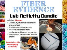 Forensic Science – Fiber Evidence Analysis Lab Activity Bundle. Students love this lab!