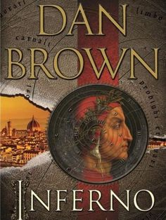 Know what the controversy is all about. Get a copy of Dan Brown's latest novel, Inferno.