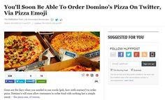 http://www.huffingtonpost.com/2015/05/13/dominos-pizza-emoji-twitter_n_7272138.html?utm_hp_ref=pizza