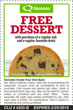 Quiznos coupons & Quiznos promo code inside The Coupons App. Free dessert with your meal at Quiznos April Restaurant Marketing, Free Coupons, Banana Bread, App, Meals, Drinks, Breakfast, Ethnic Recipes, Desserts