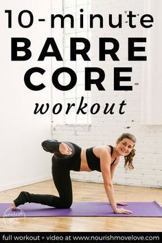 10 Minute Barre Abs Workout barre workout I at home workout I at home workout for women I barre I barre exercises II Nourish Move Love At Home Workouts For Women, Ab Workout At Home, Abs Workout For Women, Workout For Beginners, 10 Minute Ab Workout, Core Exercises For Women, Stomach Excercises For Women, Gym Routine Women, 6 Pack Abs For Women