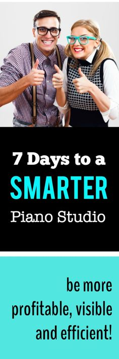 This is THE time of year to spruce up, change up and improve the parts of your studio that need it. Follow this 7 day DIY plan and you've got it made in the shade! #PianoTeacherTurnedEntrepreneur #BuildYourBusiness #SmartPianoStudio