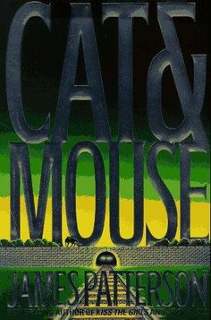 cat and mouse by james patterson Cat & mouse audiobook, by james patterson alex cross is back—and so is a  raging and suicidal gary soneji out of prison and dying from the aids virus he.