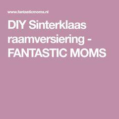 DIY Sinterklaas raamversiering - FANTASTIC MOMS