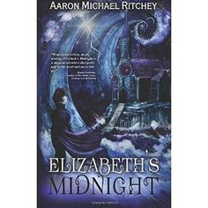 #Book Review of #ElizabethsMidnight from #ReadersFavorite - https://readersfavorite.com/book-review/elizabeths-midnight  Reviewed by Jack Magnus for Readers' Favorite  Elizabeth's Midnight is a young adult adventure story written by Aaron Michael Ritchey. Bethie Meyers is 16 years old and lives with her mother and her twin sisters, if living outside on the porch can really be considered being part of the household or the family. Bethie's father left the family a while ago, and she really…